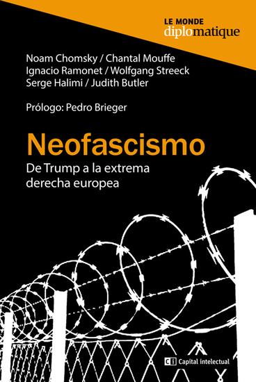 Neofascismo - De Trump a la extrema derecha europea - cover