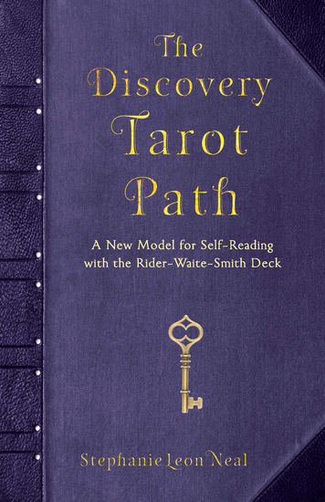 The Discovery Tarot Path - A New Model for Self-Reading with the Rider-Waite-Smith Deck - cover