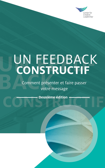 Feedback That Works: How to Build and Deliver Your Message Second Edition (French) - cover