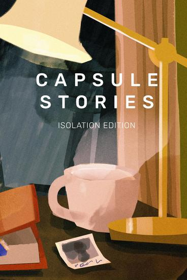 Capsule Stories Isolation Edition - cover