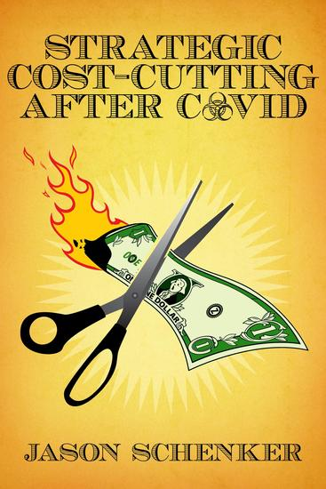 Strategic Cost Cutting After COVID - How to Improve Profitability in a Post-Pandemic World - cover