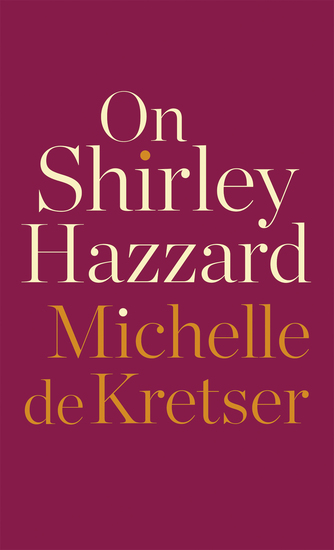 On Shirley Hazzard - cover
