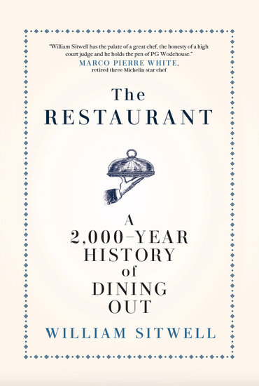 The Restaurant - A 2000-Year History of Dining Out — The American Edition - cover