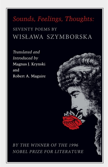 Sounds Feelings Thoughts - Seventy Poems by Wislawa Szymborska - Bilingual Edition - cover