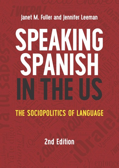 Speaking Spanish in the US - The Sociopolitics of Language - cover