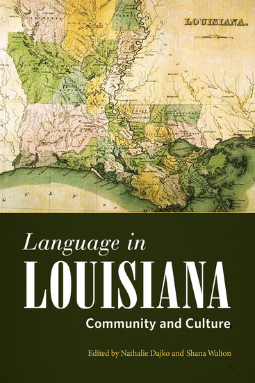 Language in Louisiana - Community and Culture - cover