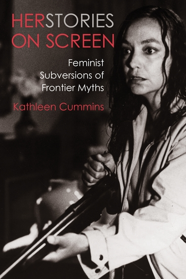 Herstories on Screen - Feminist Subversions of Frontier Myths - cover
