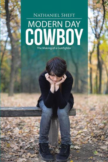 Modern Day Cowboy - The Modern Gunfighter Chronicles #1 - cover