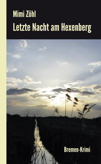 Letzte Nacht am Hexenberg: Ein Bremen-Krimi - cover