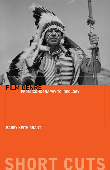 Film Genre - From Iconography to Ideology - cover