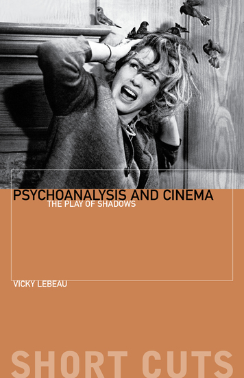 Psychoanalysis and Cinema - The Play of Shadows - cover