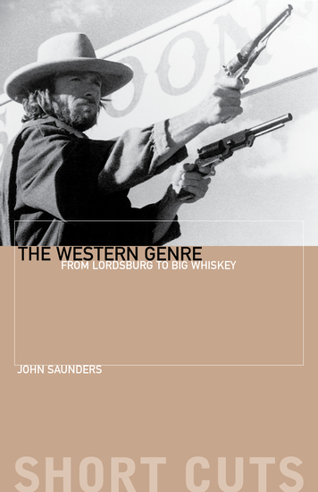 The Western Genre - From Lordsburg to Big Whiskey - cover