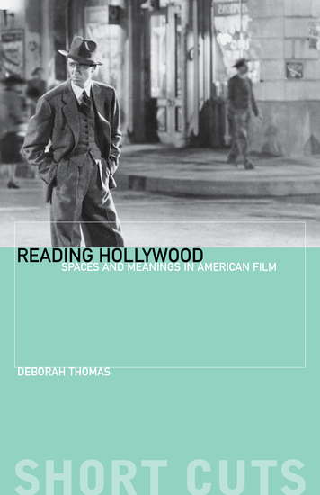 Reading Hollywood - Spaces and Meanings in American Film - cover