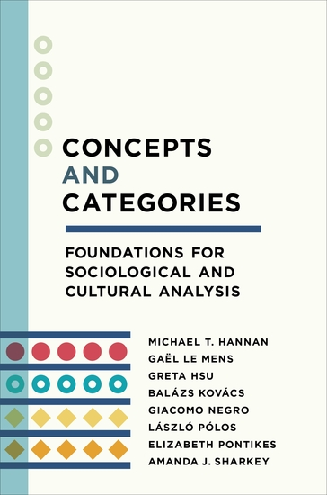 Concepts and Categories - Foundations for Sociological and Cultural Analysis - cover