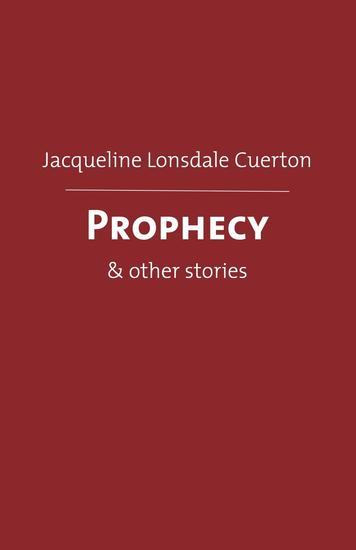 Prophecy - & other stories - cover