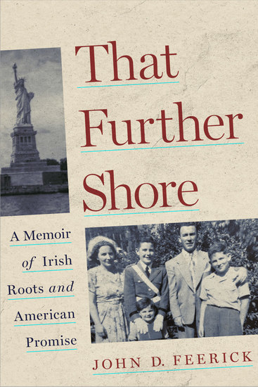 That Further Shore - A Memoir of Irish Roots and American Promise - cover