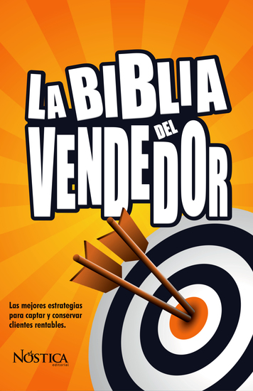 La biblia del vendedor - Las mejores estrategias para captar y conservar clientes rentables - cover