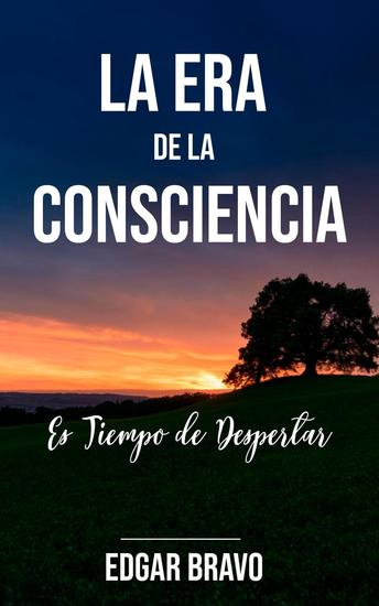 La Era de La Consciencia - La Era de la Consciencia #1 - cover
