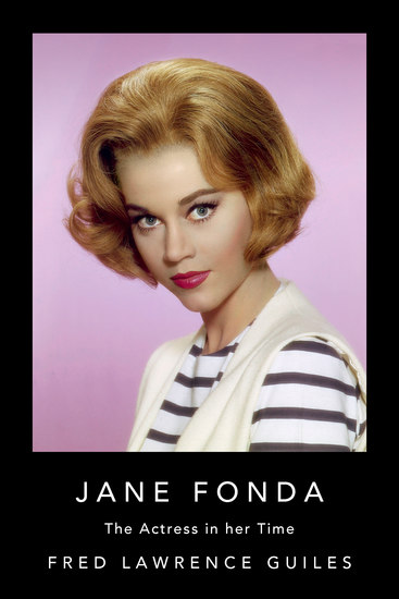 Jane Fonda - The Actress in Her Time - cover