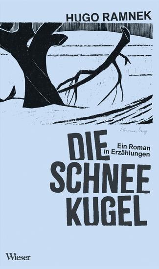 Die Schneekugel - Ein Roman in Erzählungen - cover