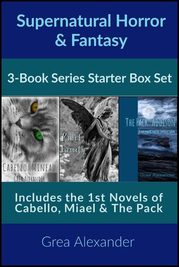 Supernatural Horror Fantasy Series Starter Box Set: Cabello Miael & The Pack - Series Starters - cover