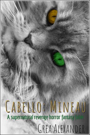 Cabello: Mineau: A supernatural revenge horror fantasy fable - Cabello #1 - cover