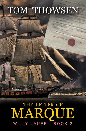 The Letter of Marque - Willy Lauer Book 2 #2 - cover