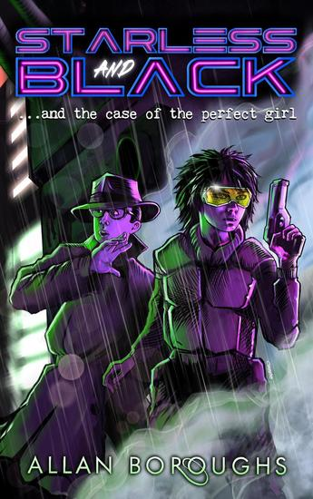 Starless and Blackand the Case of the Perfect Girl - Starless and Black Mysteries #1 - cover