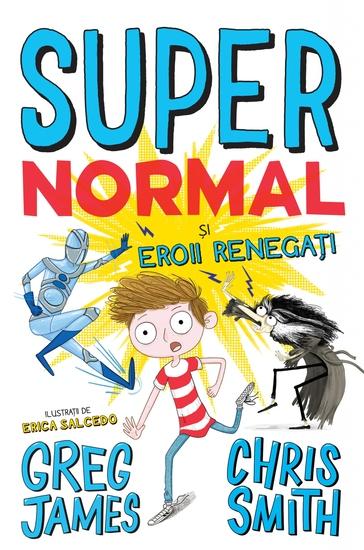 Supernormal și Eroii Renegați - cover