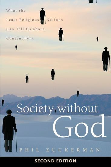 Society without God Second Edition - What the Least Religious Nations Can Tell Us about Contentment - cover