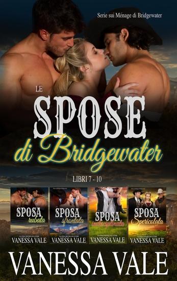 Le spose di Bridgewater - Serie sui Ménage di Bridgewater- Libri 7 - 10 - cover