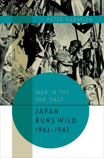 Japan Runs Wild 1942–1943 - cover