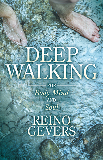 Deep Walking - For Body Mind and Soul - cover