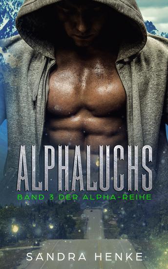 Alphaluchs (Alpha Band 3) - Ein erotischer Gestaltwandler-Roman - cover