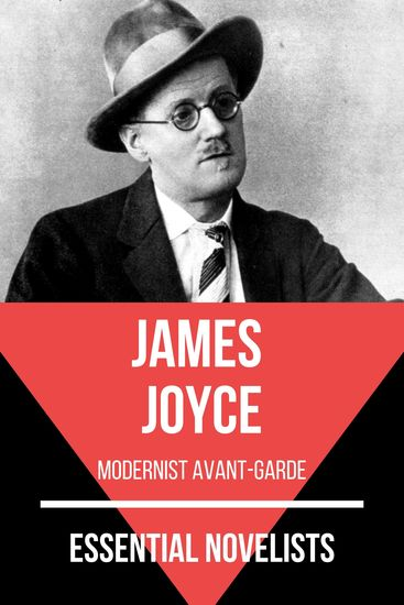 Essential Novelists - James Joyce - modernist avant-garde - cover