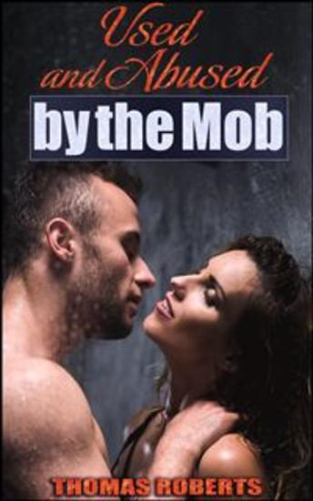 Used and Abused by the Mob - cover
