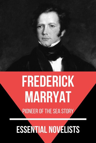 Essential Novelists - Frederick Marryat - pioneer of the sea story - cover