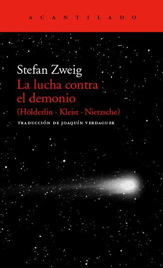 La lucha contra el demonio - (Hölderlin - Kleist - Nietzsche) - cover