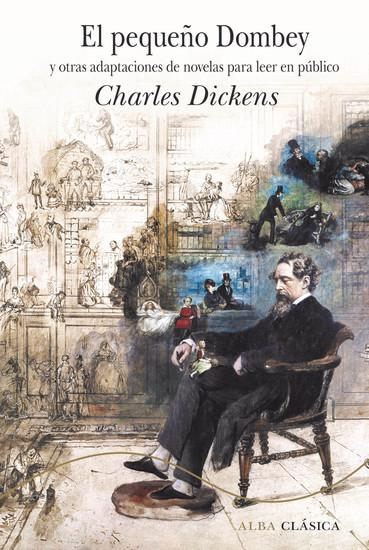 El pequeño Dombey - Y otras adaptaciones de novelas para leer en público - cover
