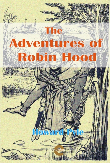 The Adventures of Robin Hood - Illustrated Edition - cover