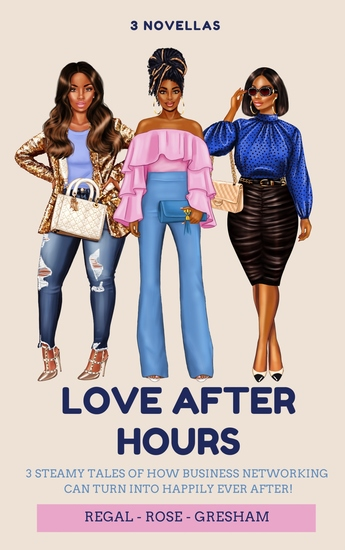 Love After Hours - 3 Business to Romance Novellas - cover