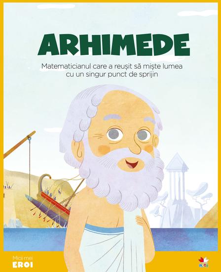 Micii eroi - Arhimede - cover
