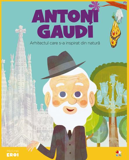 Micii eroi - Gaudi - cover