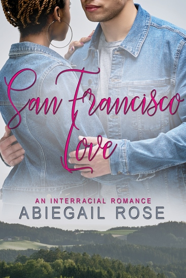 San Francisco Love - An Interracial Romance - cover