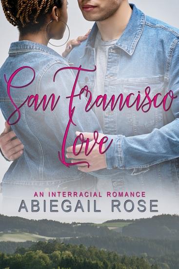 San Francisco Love - An Interracial Romance - cover