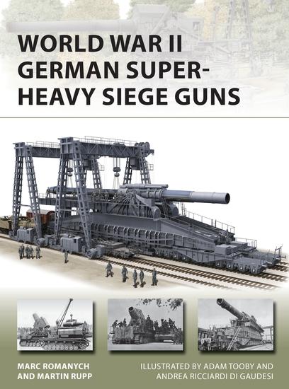 World War II German Super-Heavy Siege Guns - cover