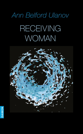 Receiving Woman - Studies in the Psychology and Theology of the Feminine - cover