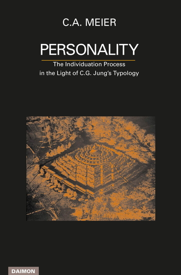 Personality The Individuation Process in the Light of C G Jung's Typology - cover