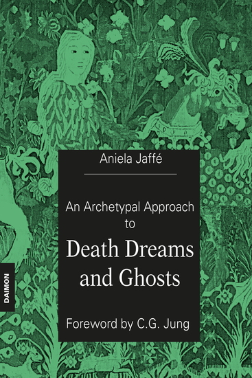 An Archetypal Approach to Death Dreams and Ghosts - cover