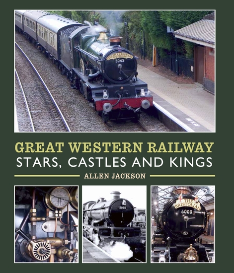 Great Western Railway Stars Castles and Kings - cover